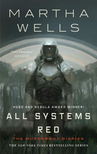 Cover for All Systems Red, the first book in the Murderbot Diaries.