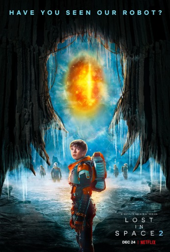 Lost in Space poster showing Will with an image of the robot in the background